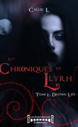 Les Chroniques de Llyrh, Tome 1 : Destins Liés