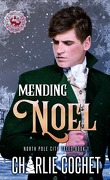 North Pole City Tales, Tome 1 : Mending Noel