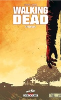 Walking Dead, Tome 33 : Épilogue