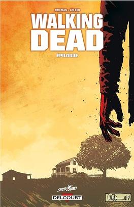 Couverture du livre : Walking Dead, Tome 33 : Épilogue
