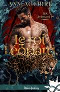 Les Animari, Tome 1 : Le Roi léopard