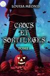 couverture Crocs et sortilèges, Tome 1