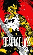 Deadly Class, tome 8 : Never Go Back