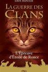 couverture La Guerre des Clans, HS n°7 : L'Épreuve d'Étoile de Ronce