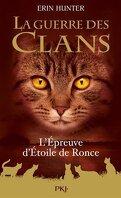 La Guerre des Clans, HS n°7 : L'Épreuve d'Étoile de Ronce