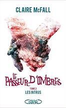 Le Passeur d'Ombres, Tome 2 : Les Intrus