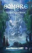 Sombre comme l'Aurore : la légende de Tienn Halidenn