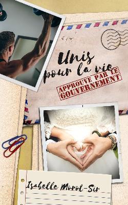 Couverture du livre : Unis pour la vie : Approuvé par le gouvernement