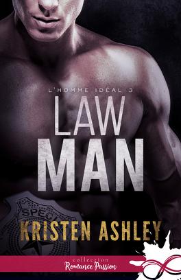 Couverture du livre : L'Homme idéal, Tome 3 : Law Man