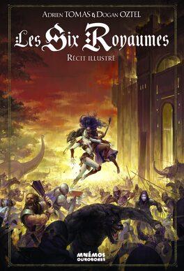 Couverture du livre : Les Six Royaumes - Récit Illustré