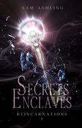 Réincarnations, Tome 1 : Secrets Enclavés