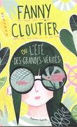 Fanny Cloutier ou l'été des grandes vérités
