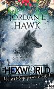 Hexworld, Tome 2.5 : Un sortilège pour Noël !