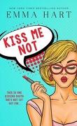 Kiss Me, Tome 1 : Kiss Me Not