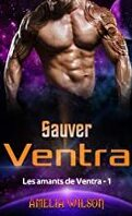 Les Amants de Ventra, Tome 1 : Sauver Ventra