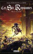 Les Six Royaumes - Récit Illustré