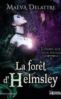 L'Ombre aux yeux rouges, Tome 1 : La Forêt d'Helmsley