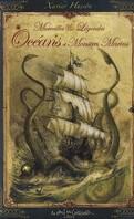 Merveilles et légendes Océans et Monstres marins