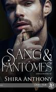 Sanguinaire, Tome 2 : Sang et Fantômes