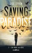 Saving Paradise, Tome 1 : En proie au rêve