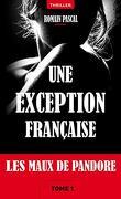 Une exception francaise tome 1, les maux de pandore