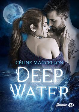 Deep Water - Livre de Céline Mancellon