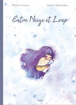 Couverture du livre : Entre Neige et Loup