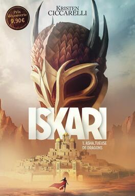 Couverture du livre : La Légende d'Iskari, Tome 1 : Asha, tueuse de dragons