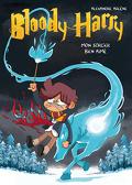 Bloody Harry, Tome 3 : Mon sorcier bien aimé