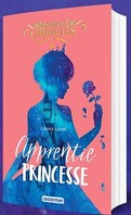 The Rosewood Chronicles, Tome 2 : Apprentie Princesse