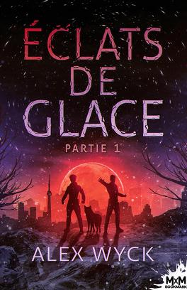 Couverture du livre : Royaumes de glace, Tome 1 : Éclats de glace - Partie 1