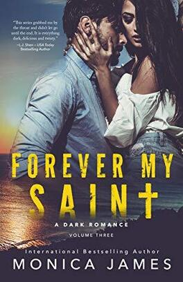 Couverture du livre : All the pretty things, tome 3 : Forever my Saint