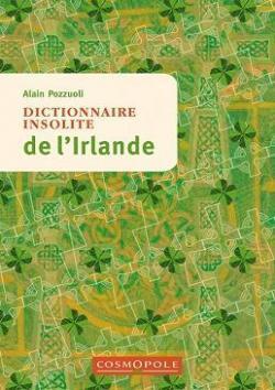 Couverture du livre : Dictionnaire insolite de l'Irlande