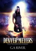 Denver Meyers n'est pas sortie de l'auberge