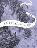 La Passe-Miroir : En coulisses