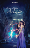 Le cycle d'Astrelys, Tome 1 : Adaptés