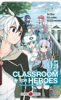 Classroom for Heroes, Tome 5