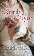 La Dynastie des De Warenne, Tome 7 : La Rose d'Irlande