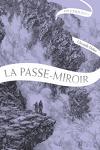 couverture La Passe-Miroir : En coulisses