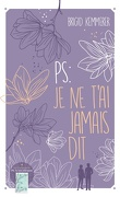Letters to the Lost, Tome 2 : PS : Je ne te l'ai jamais dit