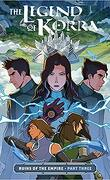 The Legend of Korra : Ruins of the Empire, Part 3