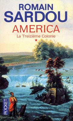 Couverture du livre : America, Tome 1 : La Treizième Colonie