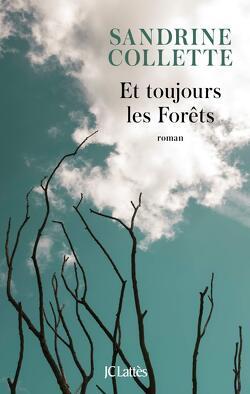 Couverture de Et toujours les Forêts