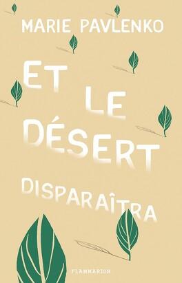 Couverture du livre : Et le désert disparaîtra