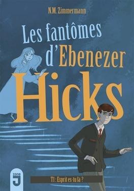 Couverture du livre : Les fantômes d'Ebenezer Hicks