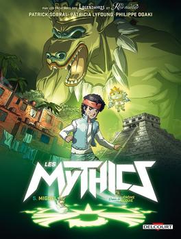 Couverture du livre : Les Mythics, tome 5 : Miguel