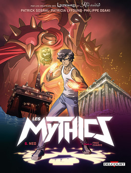 Couverture du livre : Les Mythics, tome 6 : Neo