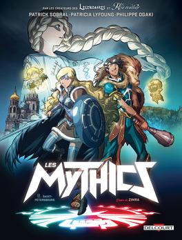 Couverture du livre : Les Mythics, tome 8 : Saint-Pétersbourg