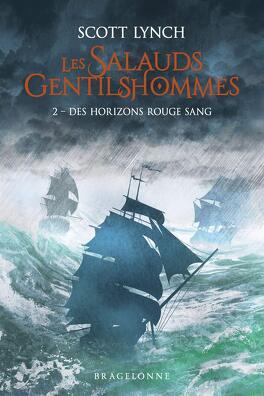 Couverture du livre : Les Salauds Gentilshommes, tome 2 : Des horizons rouge sang