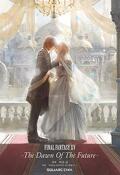 Final Fantasy XV : The Dawn of the Future